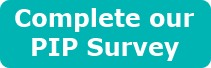Complete our PIP Survey